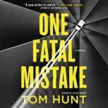 One Fatal Mistake, Tom Hunt