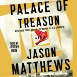 Palace of Treason, Jason Matthews