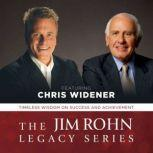 The Jim Rohn Legacy Series Timeless Wisdom on Success and Achievement, Made for Success