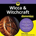 Wicca and Witchcraft For Dummies, Diane Smith