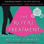 The Royal Treatment, Melanie Summers