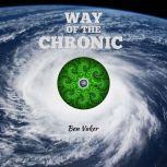 Way of the Chronic, Ben Vaker