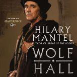Wolf Hall, Hilary Mantel