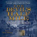 The Devil's Half Mile, Paddy Hirsch