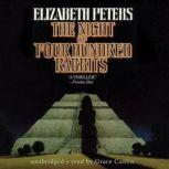 The Night of Four Hundred Rabbits, Elizabeth Peters