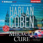 Miracle Cure, Harlan Coben