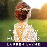 From this Day Forward, Lauren Layne