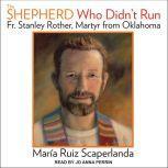 The Shepherd Who Didn't Run, Maria Ruiz Scaperlanda