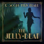 Jelly-Bean, The, F. Scott Fitzgerald