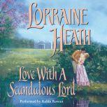 Love with a Scandalous Lord, Lorraine Heath