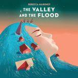 The Valley and the Flood, Rebecca Mahoney