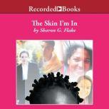 The Skin I'm In, Sharon Flake