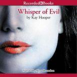 Whisper of Evil, Kay Hooper