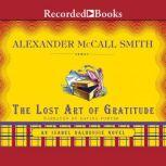 The Lost Art of Gratitude, Alexander McCall Smith