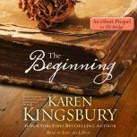 The Beginning: An eShort prequel to The Bridge, Karen Kingsbury