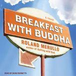 Breakfast with Buddha, Roland Merullo