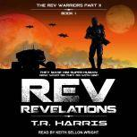 REV Revelations, T.R. Harris