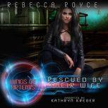 Rescued By Their Wife A Reverse Harem Science Fiction Romance, Rebecca Royce