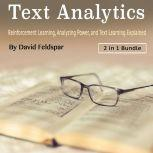 Text Analytics: Reinforcement Learning, Analyzing Power, and Text Learning Explained, David Feldspar