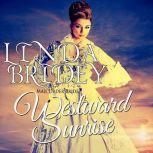 Mail Order Bride - Westward Sunrise Historical Frontier Cowboy Romance, Linda Bridey