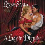 A Lady in Disguise, Lynsay Sands