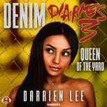 Denim Diaries 3 Queen of the Yard, Darrien Lee