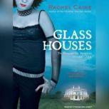 Glass Houses, Rachel Caine