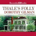 Thale's Folly, Dorothy Gilman
