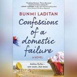 Confessions of a Domestic Failure, Bunmi Laditan