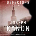 Defectors, Joseph Kanon
