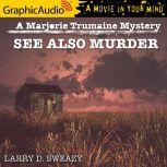 See Also Murder, Larry D. Sweazy