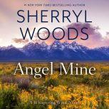 Angel Mine, Sherryl Woods