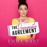 Roommate Agreement, The, Emma Hart