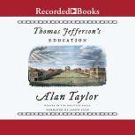 Thomas Jefferson's Education, Alan Taylor