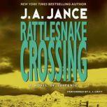 Rattlesnake Crossing A Joanna Brady Mystery, J. A. Jance