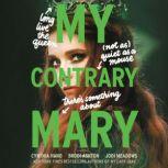 My Contrary Mary, Cynthia Hand