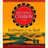 Gentlemen of the Road A Tale of Adventure, Michael Chabon