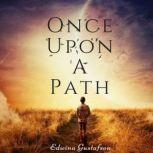 Once Upon A Path, Edwina Gustafson