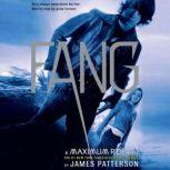 Fang A Maximum Ride Novel