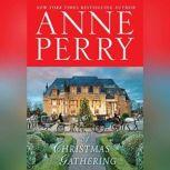 A Christmas Gathering, Anne Perry