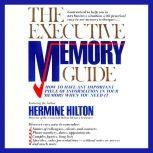 The Executive Memory Guide, Hermine Hilton