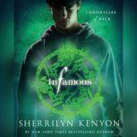 Infamous Chronicles of Nick, Sherrilyn Kenyon