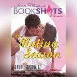 The Mating Season, Laurie Horowitz