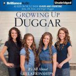 Growing Up Duggar It's All About Relationships, Jana Duggar