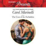 The Cost of the Forbidden, Carol Marinelli
