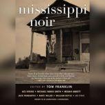 Mississippi Noir, various authors