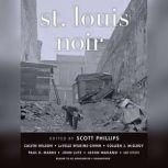 St. Louis Noir, various authors