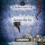 Across the Ice, Dana Fraedrich