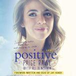Positive A Memoir, Paige Rawl