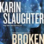 Broken A Novel, Karin Slaughter